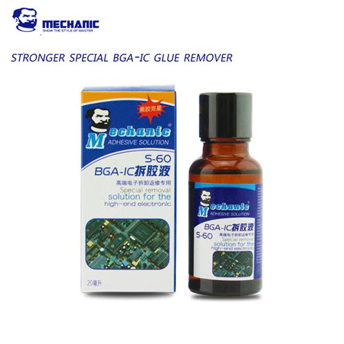 S-60 MECHANIC 20ml Super strong special BGA-IC CPU Adhesive Glue Removing