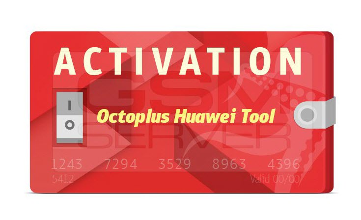 Huawei tool activation for octoplus/octopus/medusa box/frp tool