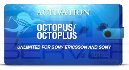 Octopus/Octoplus Unlimited Sony Ericsson Activation